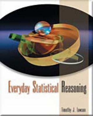 Everyday Statistical Reasoning: Possibilities and Pitfalls (with Infotrac) [With Infotrac] 9780534590949