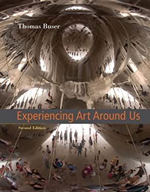 Experiencing Art Around Us [With CDROM] 9780534641146