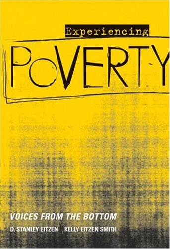 Experiencing Poverty: Voices from the Bottom 9780534529581