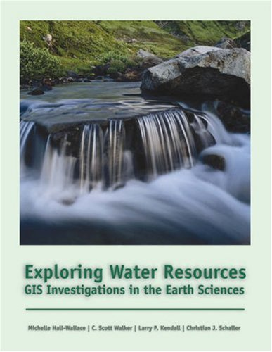 Exploring Water Resources: GIS Investigations for the Earth Sciences [With CDROM] 9780534391560