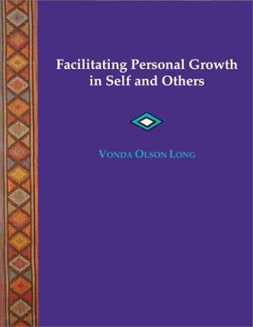 Facilitating Personal Growth in Self and Others 9780534338701