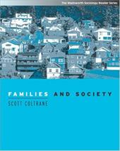 Families and Society: Classic and Contemporary Readings (with Infotrac) [With Infotrac]