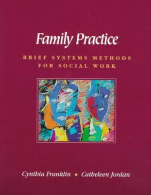 Family Practice: Brief Systems Methods for Social Work 9780534161828