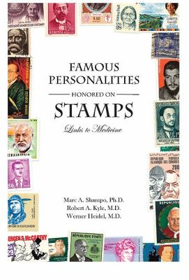 Famous Personalities Honored on Stamps: Links to Medicine 9780533163618