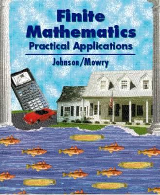 Finite Mathematics: Practical Applications 9780534947828