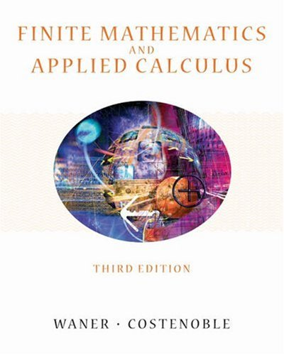 Finite Mathematics and Applied Calculus [With Infotrac] 9780534419677