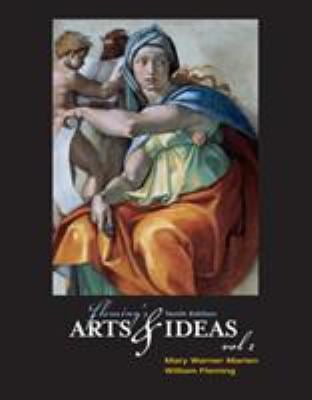 Fleming's Arts and Ideas, Volume I (with CD-ROM and Infotrac) [With CDROM and Infotrac] 9780534613822