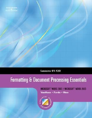 Formatting & Document Processing Essentials, Lessons 61-120 [With CDROM] 9780538727747