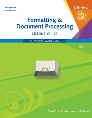 Formatting & Document Processing Essentials, Lessons 61-120 [With CDROM] 9780538729796