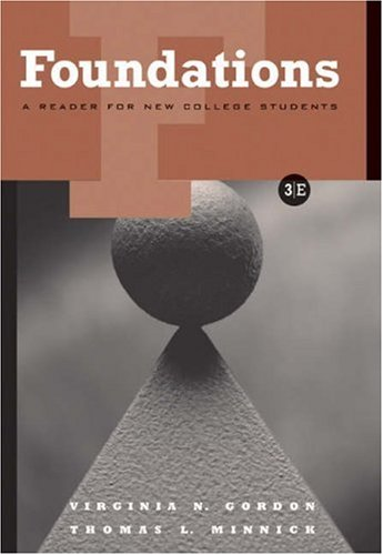 Foundations: A Reader for New College Students [With Infotrac] 9780534621674