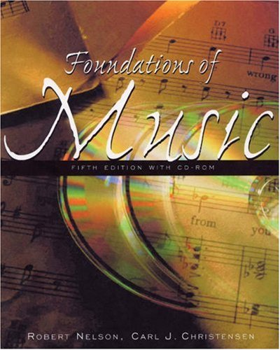 Foundations of Music: A Computer-Assisted Introduction [With CDROM] 9780534600037