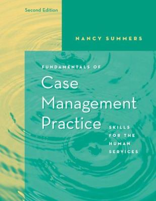 Fundamentals of Case Management Practice: Skills for the Human Services 9780534511678