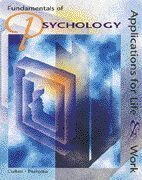 Fundamentals of Psychology: Applications for Life and Work 9780538650489