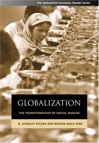 Globalization: The Transformation of Social Worlds 9780534624330