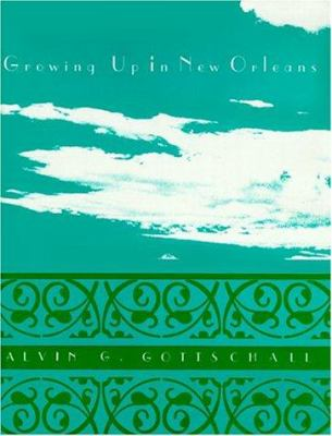 Growing Up in New Orleans 9780533120956
