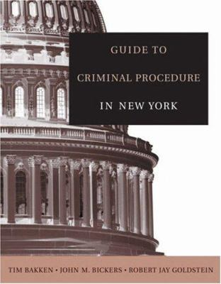 Guide to Criminal Procedure in New York 9780534643478