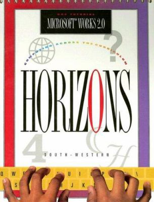 Horizons! Microsoft Works 2.0 DOS Tutorial 9780538625586