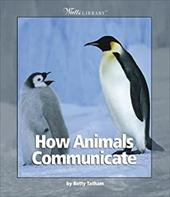 How Animals Communicate 1811158