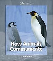 How Animals Communicate 1813303
