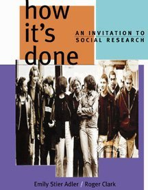 How It's Done: An Invitation to Social Research 9780534533250