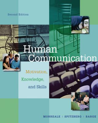 Human Communication: Motivation, Knowledge, and Skills 9780534570248