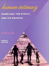 Human Intimacy: Marriage, the Family and Its Meaning -  Cox, Frank D., Hardcover