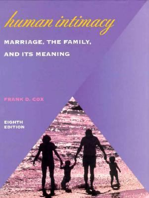 Human Intimacy: Marriage, the Family and Its Meaning 9780534552510