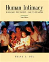 Human Intimacy: Marriage, the Family and Its Meaning [With Infotrac] -  Cox, Frank D.