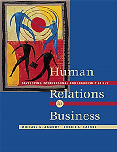 Human Relations in Business: Developing Interpersonal and Leadership Skills (with Infotrac) [With Infotrac] 9780534355081