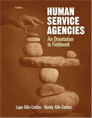 Human Service Agencies: An Orientation to Fieldwork 9780534516109