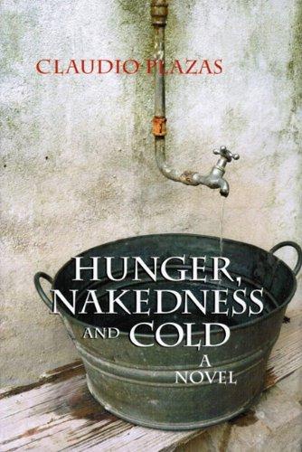 Hunger, Nakedness and Cold 9780533163595