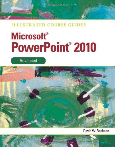 Microsoft PowerPoint 2010 Advanced 9780538748438