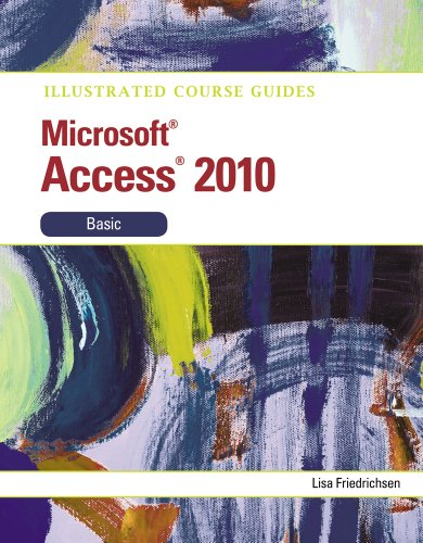 Microsoft Access 2010: Basic 9780538748391