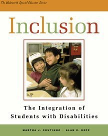 Inclusion: The Integration of Students with Disabilities 9780534567187