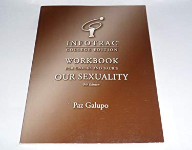 Infotr Wkbk Our Sexuality 9e 9780534633837