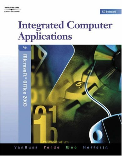 Integrated Computer Applications, Modules 1-8 [With CDROM] 9780538728270