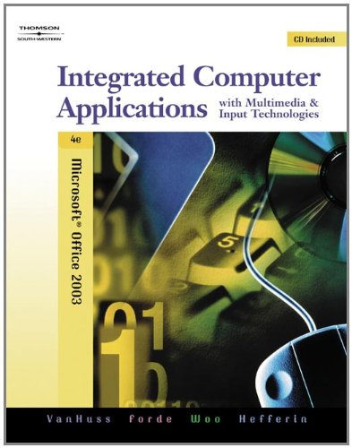 Integrated Computer Applications with Multimedia and Input Technologies [With CDROM] 9780538728881