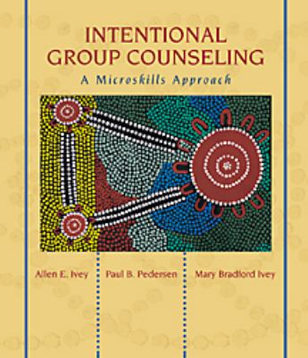 Intentional Group Counseling: A Microskills Approach 9780534526511