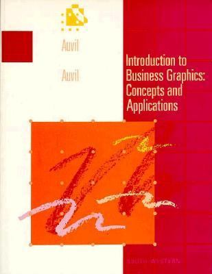 Introduction to Business Graphics: Concepts and Applications 9780538703208
