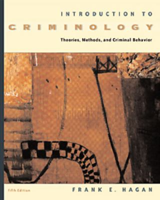 Introduction to Criminology: Theories, Methods, and Criminal Behavior [With Infotrac] 9780534534448