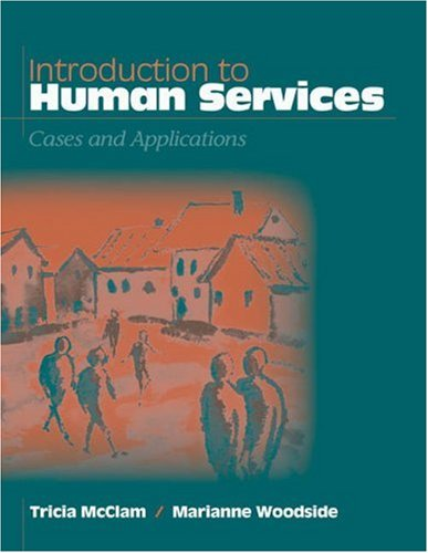 Introduction to Human Services: Cases and Applications [With Infotrac] 9780534418687