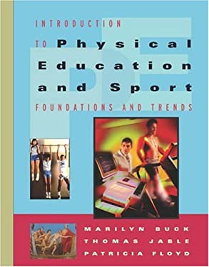 Introduction to Physical Education and Sport: Foundations and Trends 9780534598501