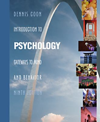 Introduction to Psychology: Gateways to Mind and Behavior (Non Info Trac Version) 9780534576844