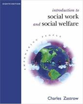 Introduction to Social Work and Social Welfare: Empowering People [With Infotrac]