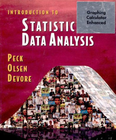 Introduction to Statistics and Data Analysis [With CDROM]