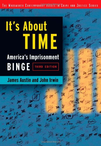 It's about Time: America's Imprisonment Binge 9780534514983