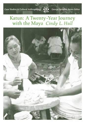 Katun: A Twenty-Year Journey with the Maya 9780534612900