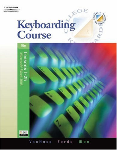Keyboarding Course, Lessons 1-25 9780538728249