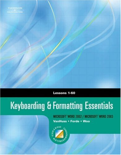 Keyboarding & Formatting Essentials, Lessons 1-60 [With CDROM] 9780538727570