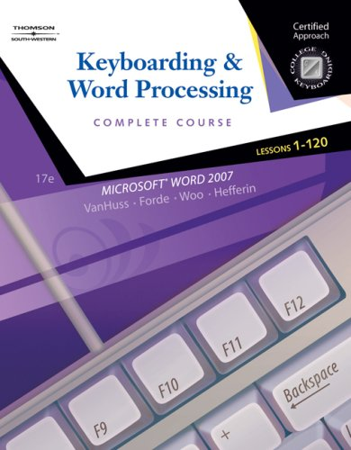 Keyboarding & Word Processing: Complete Course: Lessons 1-120 [With CDROM] 9780538730273